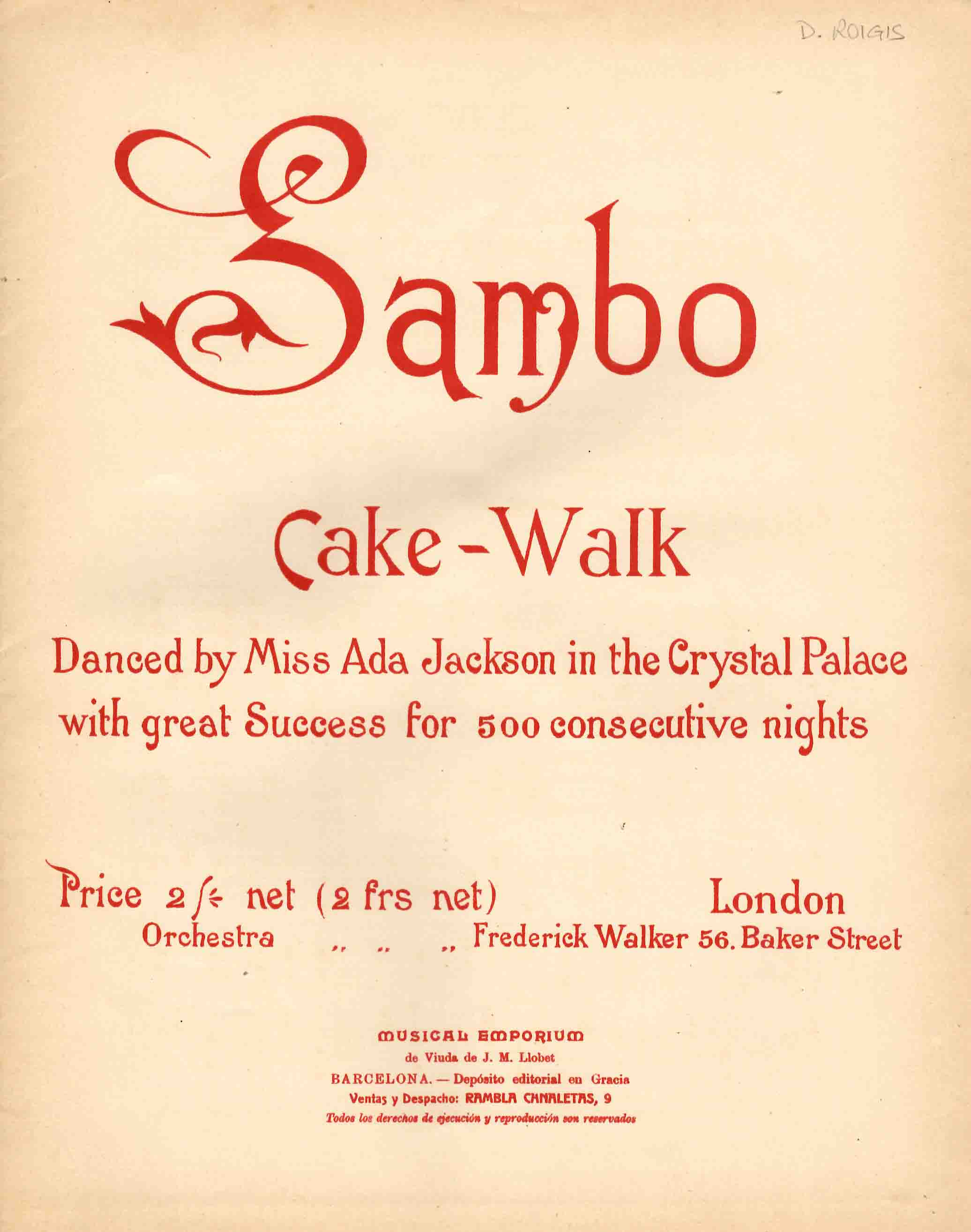 Sambo. Cake-Walk. Danced by Miss Ada Jackson in the Crystal Palace