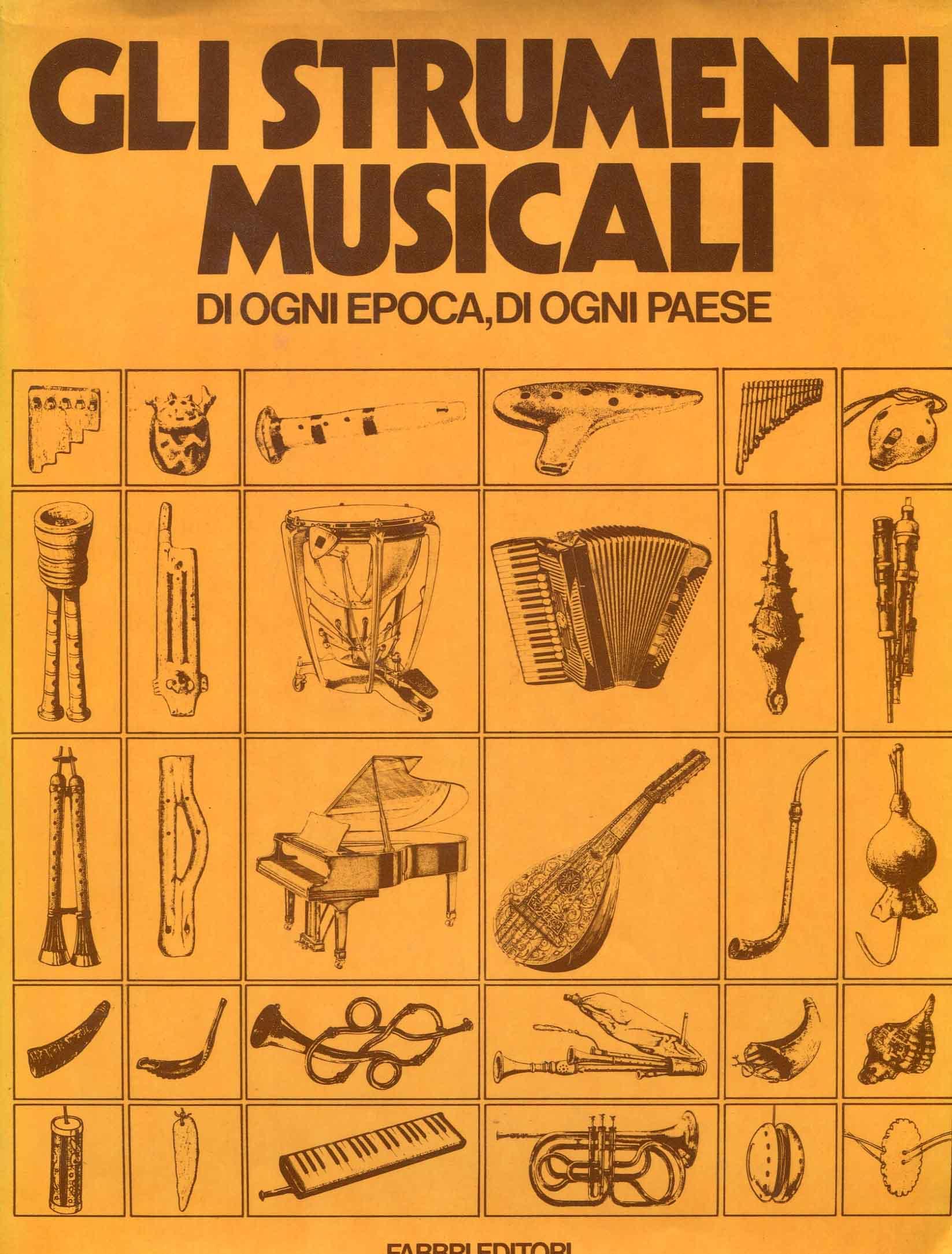 Gli strumenti musicali : di ogni epoca, di ogni paese ; a cura del Diagram Group