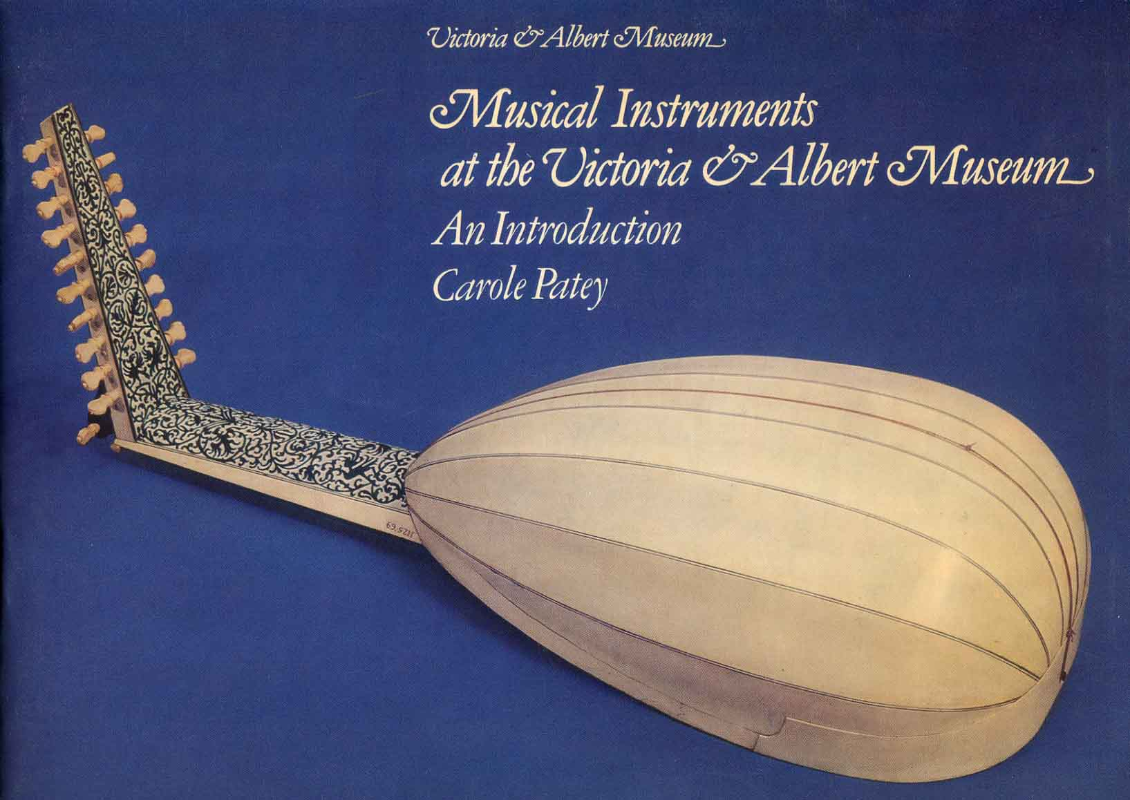 Musical instruments at the Victoria & Albert Museum : an introduction