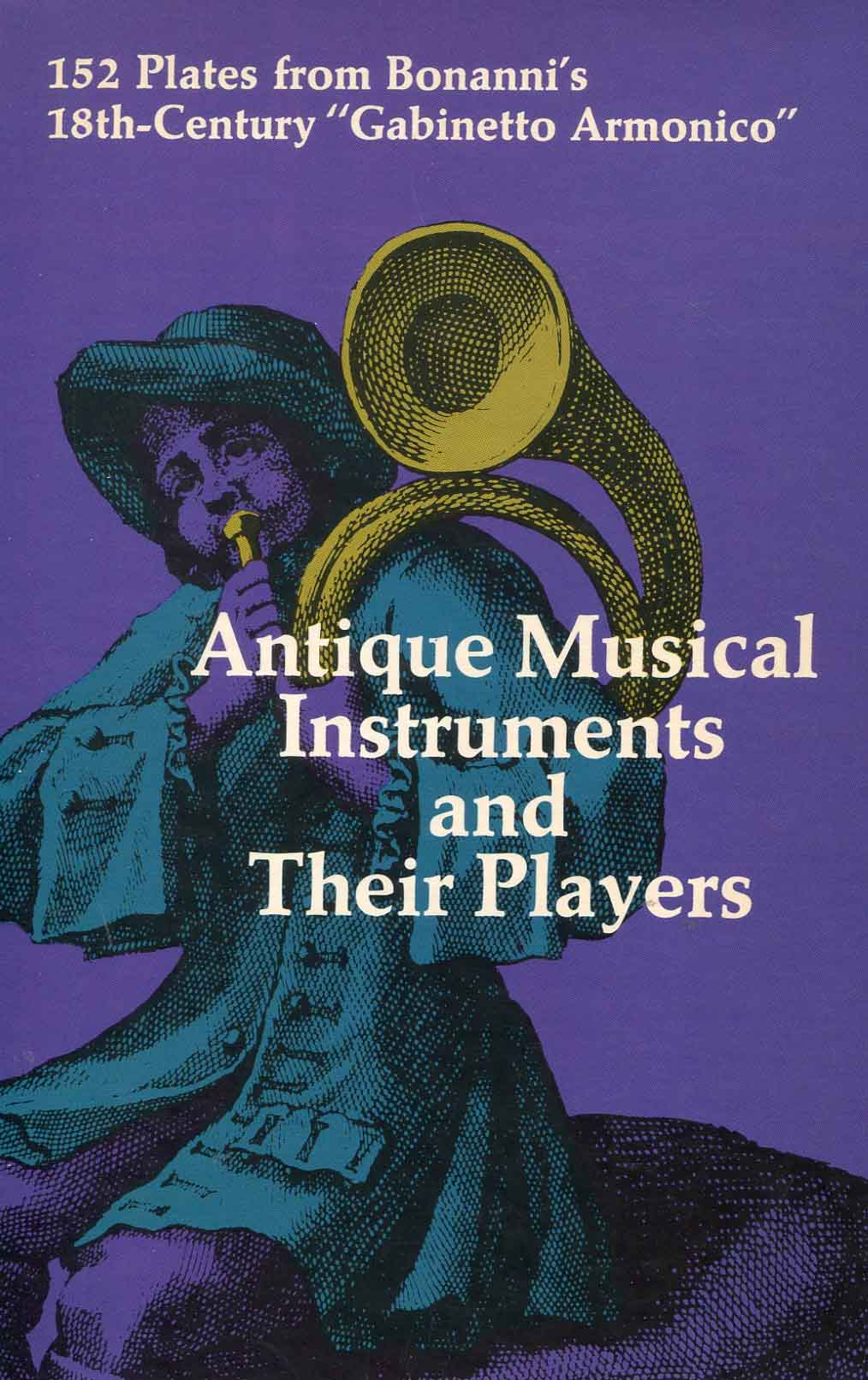 Antique musical instruments and their players : 152 plates from Bonanni