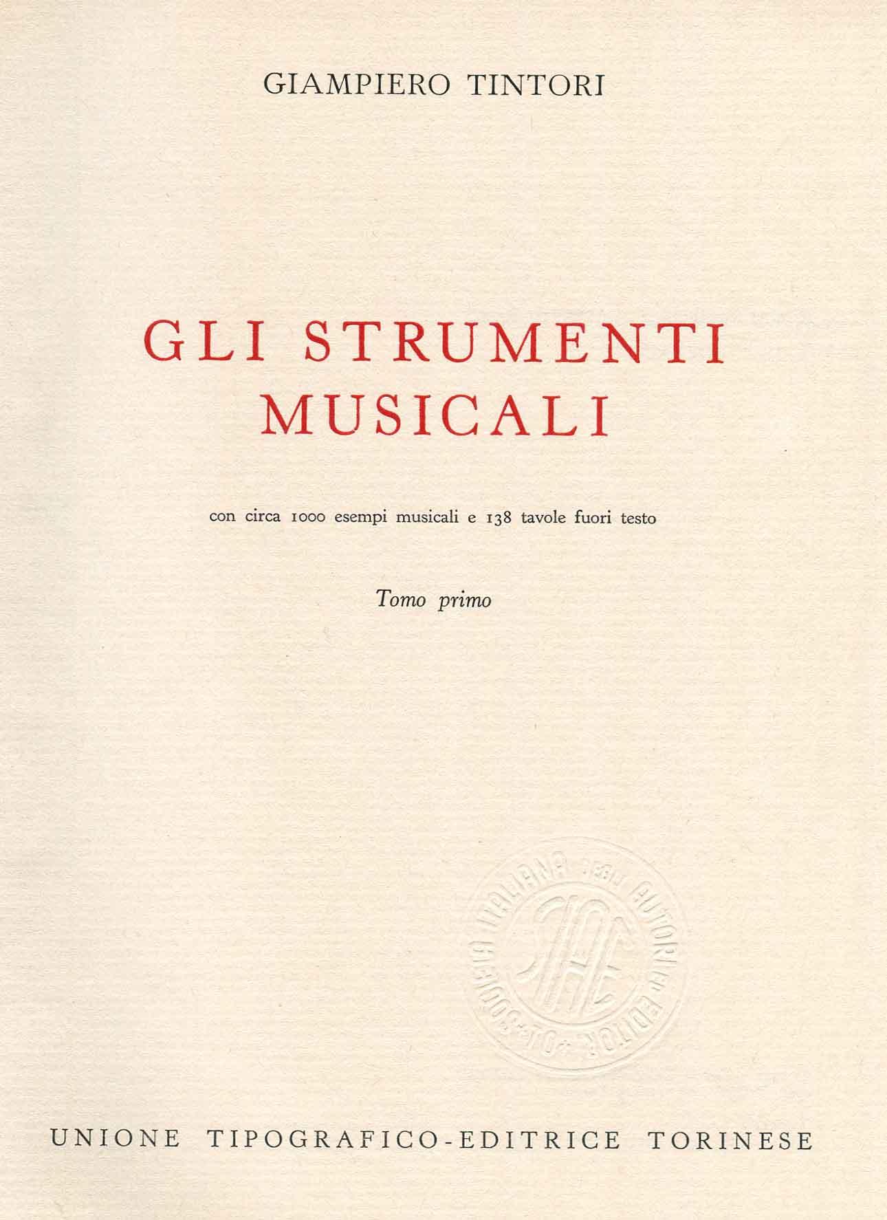 Gli strumenti musicali : con circa 1000 esempi musicali e 138 tavole fuori testo ; 1