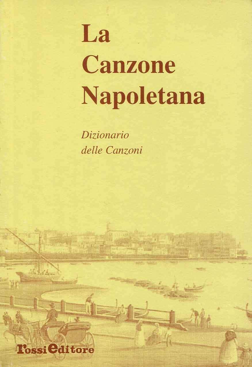 4: Dizionario delle canzoni/ a cura di Bruno Abbisogno ; ricerca di Paolo Rossi