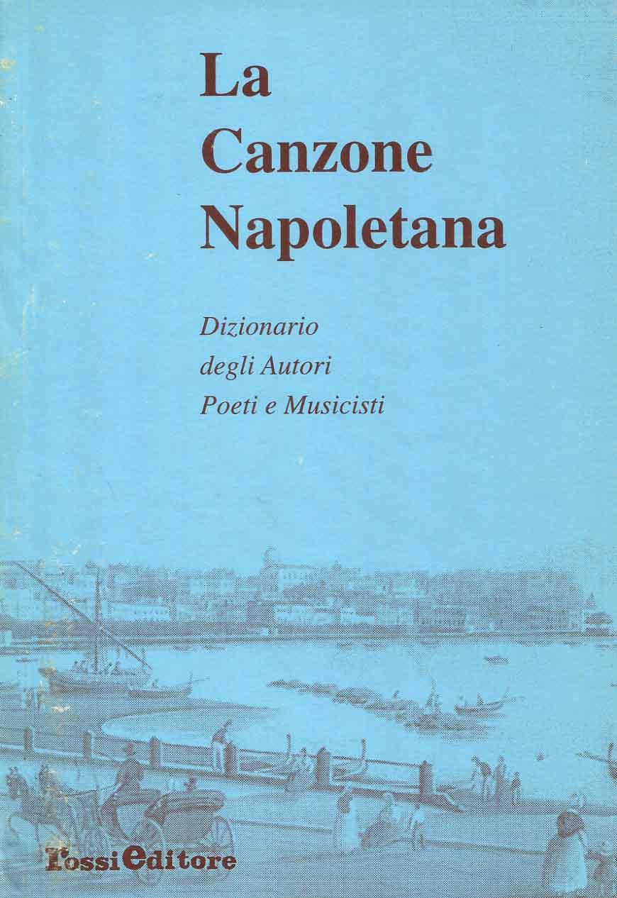 3: Dizionario degli Autori : Poeti e Musicisti / a cura di Bruno Abbisogno ; ricerca di Paolo Rossi