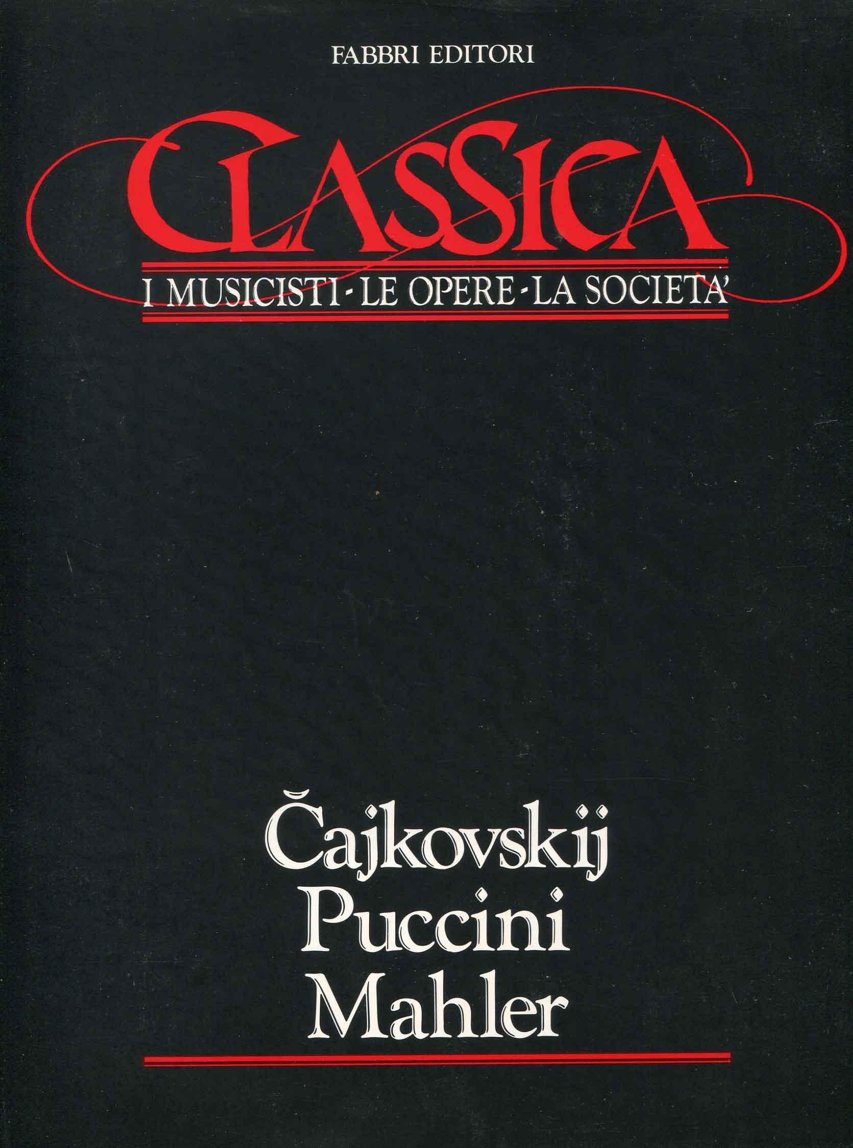 6: Cajkovskij, Puccini, Mahler