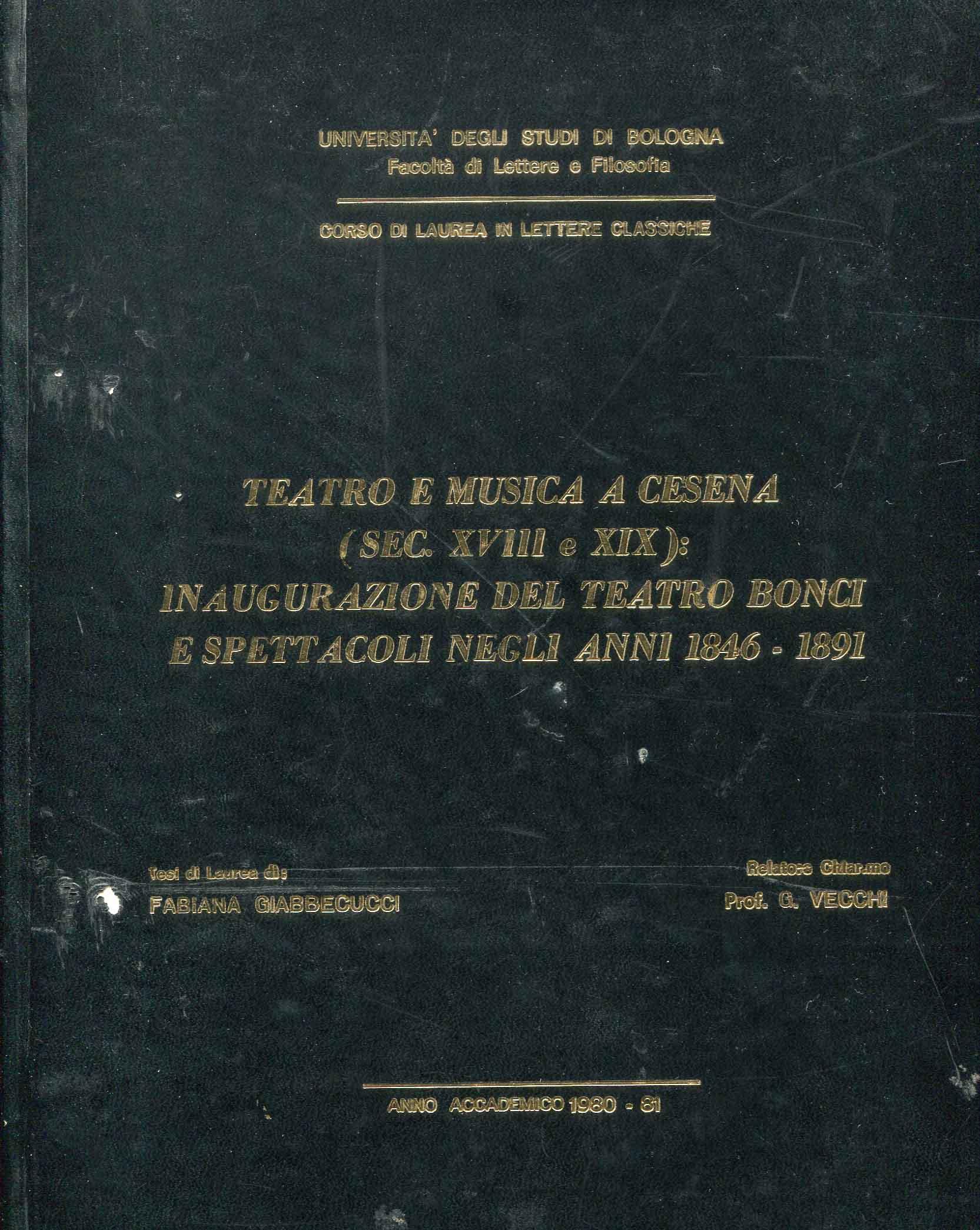 Teatro e musica a Cesena (sec. 18-19.) : inaugurazione del teatro Bonci e spettacoli negli anni 1846-1891