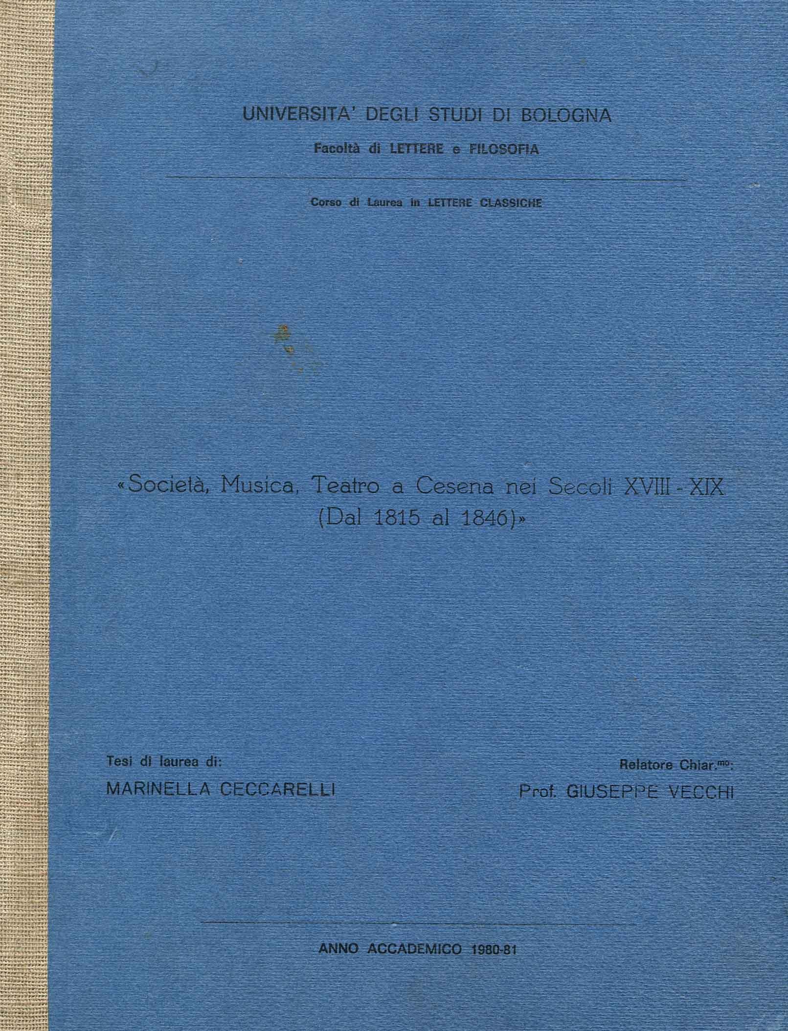 Società, musica, teatro a Cesena nei secoli 18-19. (dal 1815 al 1846)