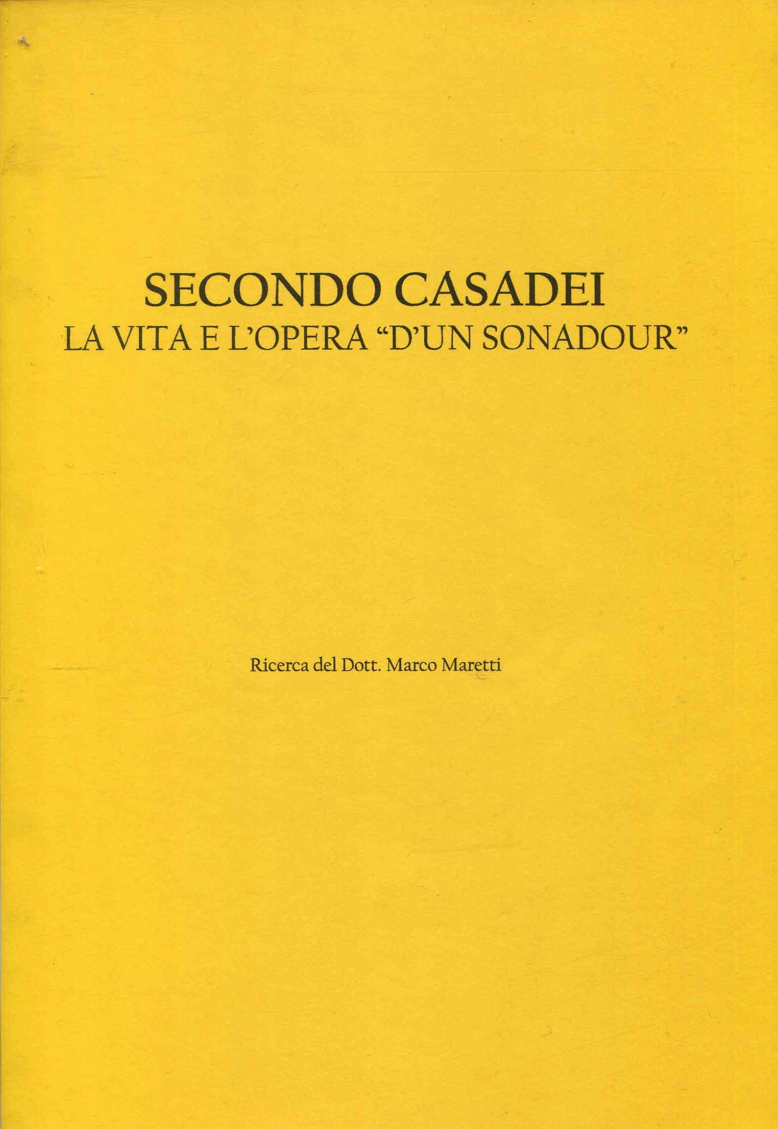 Secondo Casadei : la vita e l