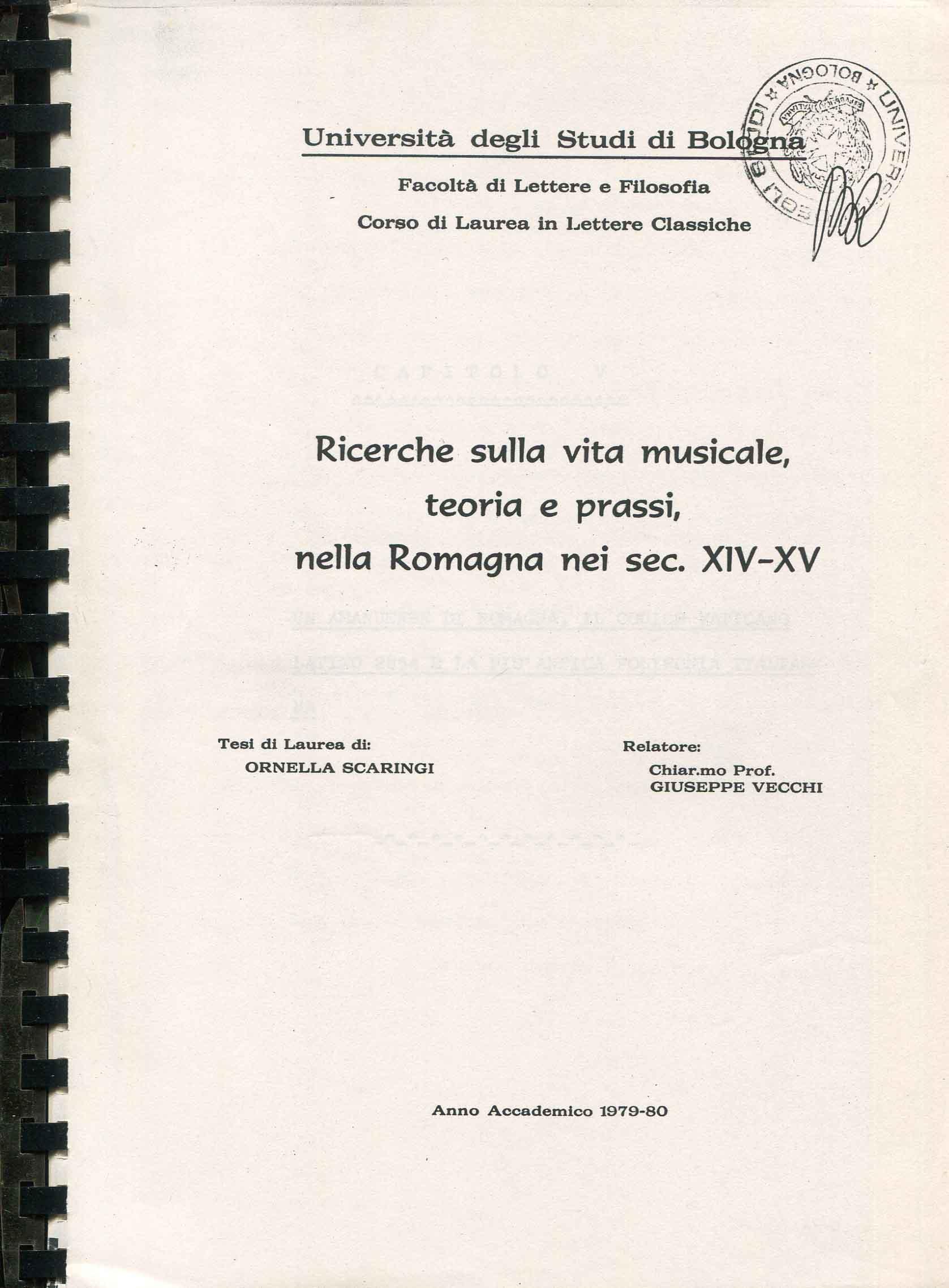 Ricerche sulla vita musicale, teoria e prassi, nella Romagna nei sec. 14.-15.