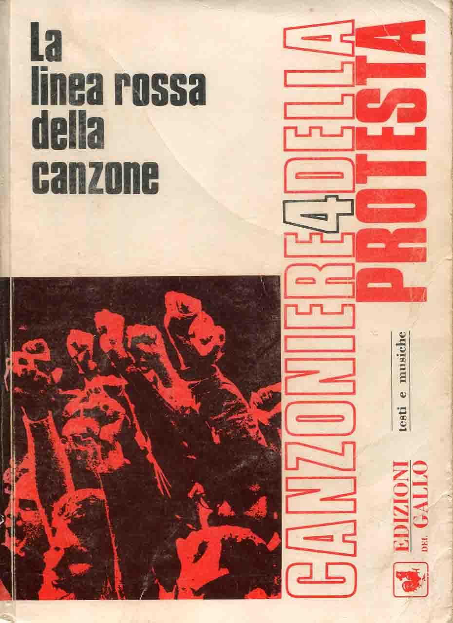 4: Canzoniere della protesta : la linea rossa della canzone