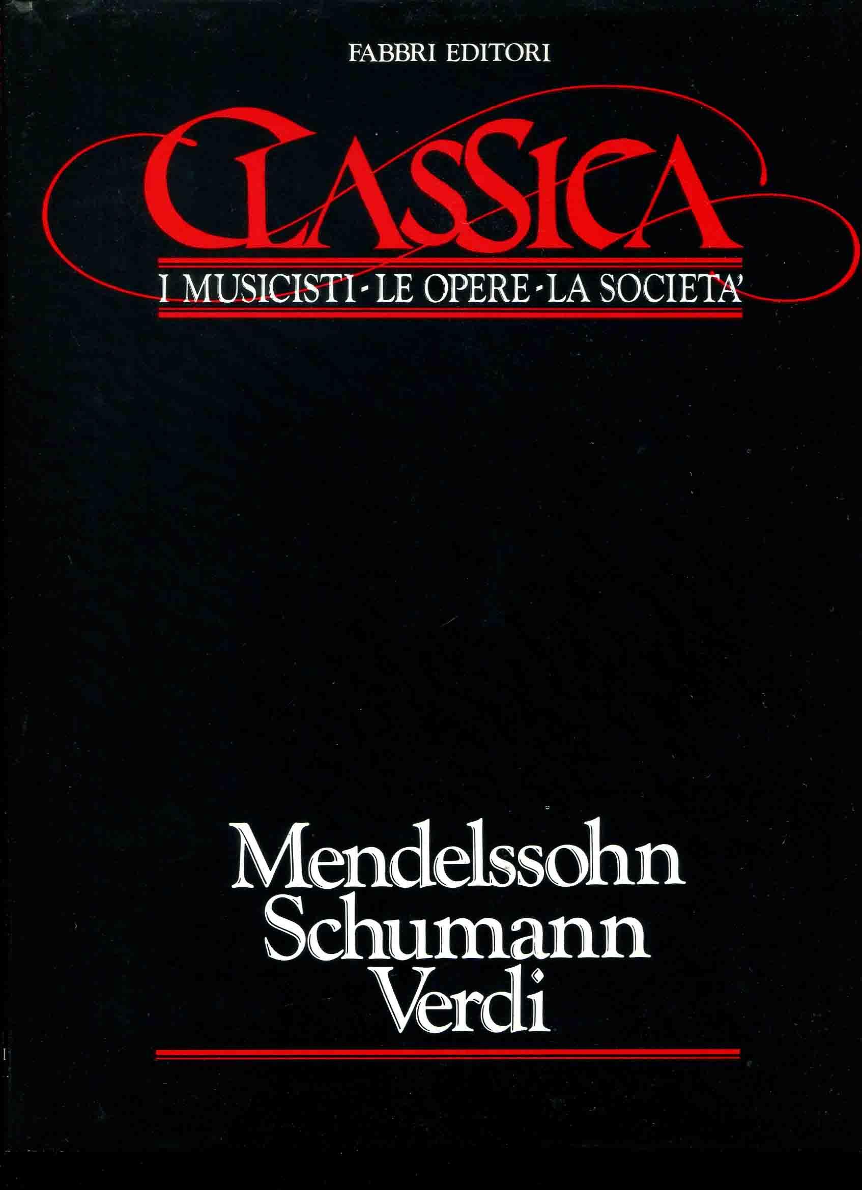 4: Mendelssohn, Schumann, Verdi