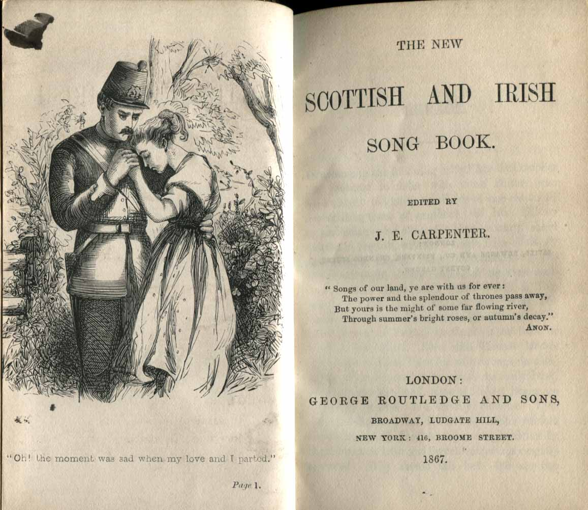 The new Scottish and Irish song book. Edited and selected by J. E. Carpenter